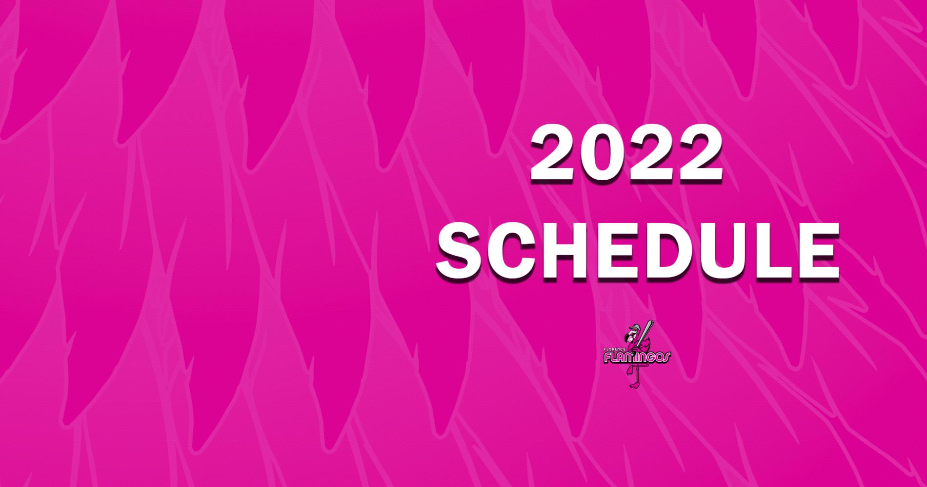 Flamingos announce 2022 schedule